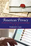American Privacy, Frederick S. Lane, 080700619X