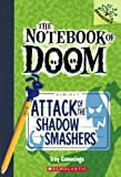 Attack of the Shadow Smashers, Troy Cummings, 0606323694
