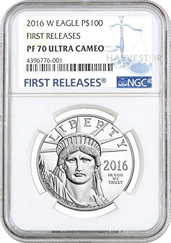 2016 W 2016 Platinum American Eagle 1 oz. Proof - NGC PF70 FIRST RELEASES $100 PF70 NGC FIRST RELEASES - Platinum Eagle Ngc Mint
