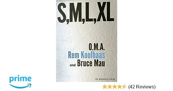 S m l xl rem koolhaas bruce mau hans werlemann 9781885254863 s m l xl rem koolhaas bruce mau hans werlemann 9781885254863 amazon books fandeluxe Gallery