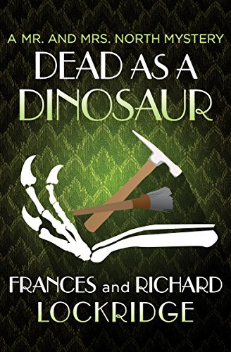Amazon Dead As A Dinosaur The Mr And Mrs North Mysteries