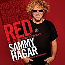 Red: My Uncensored Life in Rock Audiobook by Sammy Hagar Narrated by Scott Shepherd