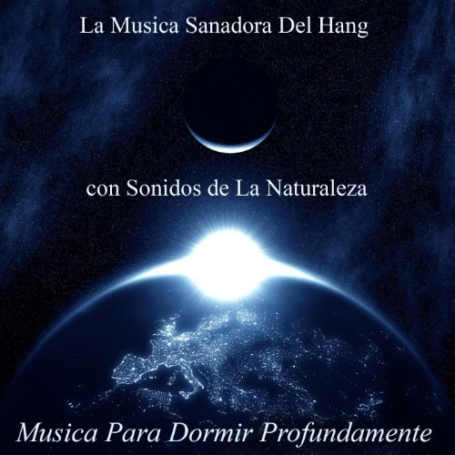 La musica sanadora del hang con sonidos de la naturaleza belleza del yoga meditacion y tai - Aromas para dormir profundamente ...