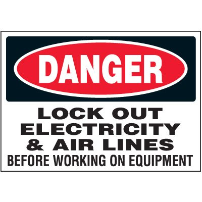 Vinyl Lock-Out Labels - Danger Lock Out Electricity - 1-3/4''h x 2-1/2''w, White DANGER LOCK OUT ELECTRICITY & AIR LINES BEFORE WORKING ON EQUIPMENT - Super-Stik Adhesive