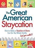 The Great American Staycation, Matt Wixon, 1605506567