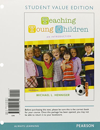 Teaching Young Children: An Introduction, Student Value Edition (5th Edition)