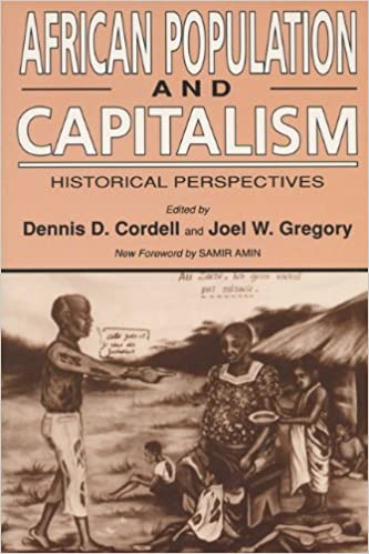 Téléchargement de manuels pdf African Population and Capitalism: Historical Perspectives (French Edition) PDF FB2 0299142744