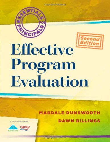 Read Online Effective Program Evaluation (2nd Edition) (Essentials of Principals) ebook