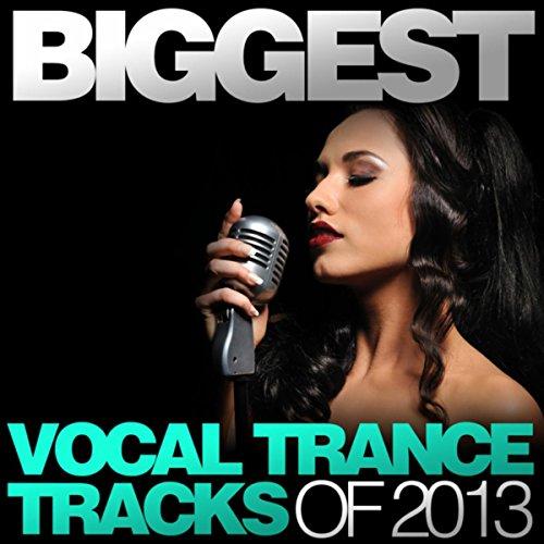 Biggest Vocal Trance Tracks Of...