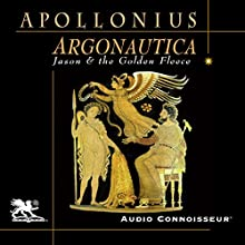 The Argonautica: Jason and the Golden Fleece Audiobook by Apollonius of Rhodes Narrated by Charlton Griffin