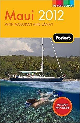 with Molokai and Lanai Fodors Maui 2012