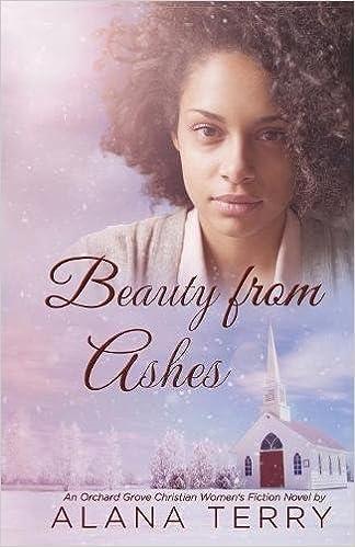 Beauty From Ashes: Volume 1 por Alana Terry epub