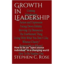 """Growth in Leadership: How to be an """"open source individual"""" in a changing world"""
