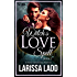 The Witch's Love Spell 2: A Steamy Paranormal Romance (Warlock Romance Trilogy)