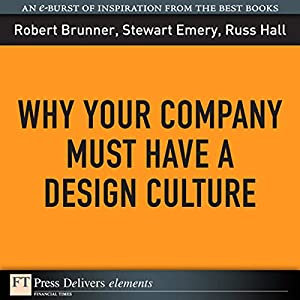 Why Your Company Must Have a Design Culture Audiobook