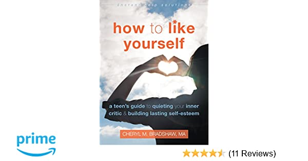 Amazon how to like yourself a teens guide to quieting your amazon how to like yourself a teens guide to quieting your inner critic and building lasting self esteem the instant help solutions series fandeluxe Image collections
