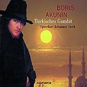 Türkisches Gambit (Fandorin ermittelt 2) | Boris Akunin