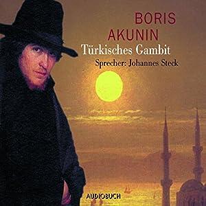 Türkisches Gambit (Fandorin ermittelt 2) Hörbuch