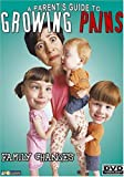 A Parent's Guide to Growing Pains - Family Changes