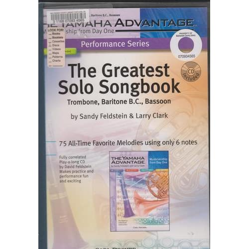 The Greatest Solo Songbook Trumpet, Baritone T.C. (The Yamaha Advantage Musicianship From Day One) Sandy Feldstein and Larry Clark