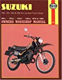 Suzuki TS 100, 125, 185 & 250 Air-cooled Trail Bikes 1979 to 1989 Owners Workshop Manual