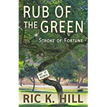 Rub of the Green (English Edition)