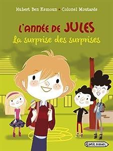 """Afficher """"Année de Jules (L') Surprise des surprises (La)"""""""