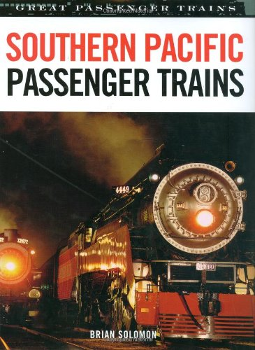 Southern Pacific Passenger Trains (Great - Southern Trains Railway Passenger