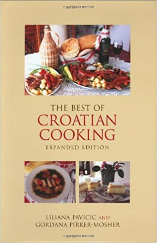 Best Of Croatian Cooking Expanded