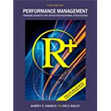 Performance Management: Changing Behavior that Drives Organizational Effectiveness