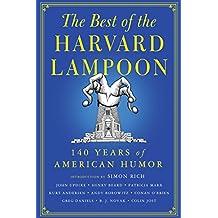 The Best of the Harvard Lampoon: 140 Years of American Humor