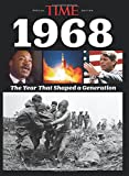 img - for TIME 1968: The Year That Shaped a Generation book / textbook / text book