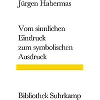 Vom sinnlichen Eindruck zum symbolischen Ausdruck: Philosophische Essays: 1233