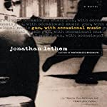 Gun, with Occasional Music | Jonathan Lethem