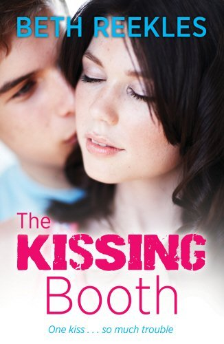 The Kissing Booth by Beth Reekles (2013-04-22)