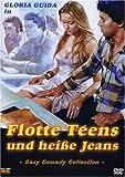Flotte Teens und heiße Jeans (digitally remastered, uncut)