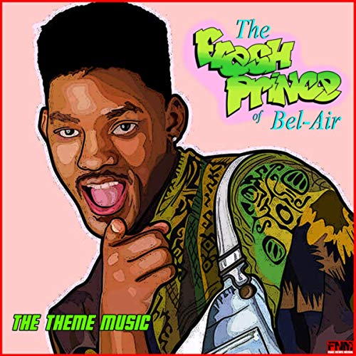 - The Fresh Prince of Bel-Air - The Theme Music