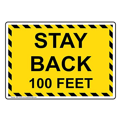 7 Inch Semi Gloss Labels - Stay Back 100 Feet Label Decal, 10x7 inch Vinyl for Transportation, Made in USA by ComplianceSigns