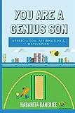 You Are a Genius Son: Appreciation, Affirmation & Motivation (You Are Genius)