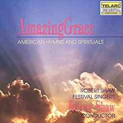 Amazing Grace - American Hymns & Spirituals
