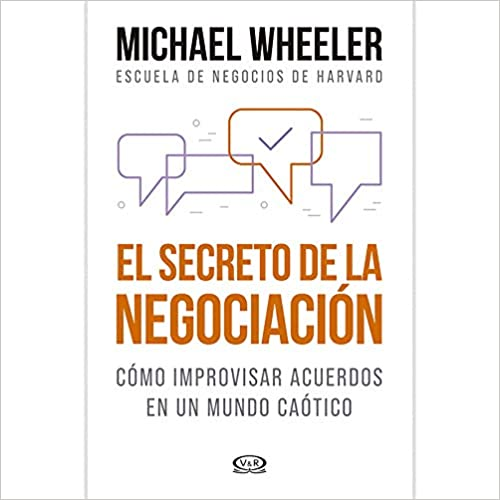 El secreto de la negociación de Michael Wheeler