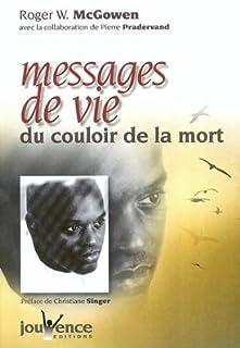 Messages de vie du couloir de la mort, McGowen, Roger W.