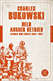 Held außer Betrieb: Stories und Essays 1946 - 1992 (Fischer Klassik Plus)