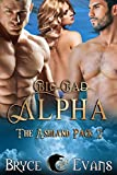Big, Bad Alpha (The Ashland Pack Book 2)