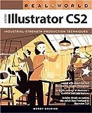 Real World Adobe Illustrator CS2, Mordy Golding, 0321337026