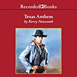 Texas Anthem   Kerry Newcomb