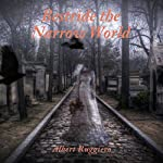 Bestride the Narrow World | Albert Ruggiero