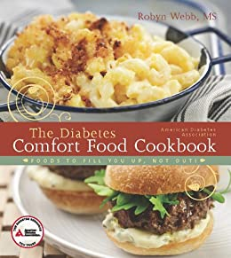 The american diabetes association diabetes comfort food cookbook the american diabetes association diabetes comfort food cookbook by webb robyn fandeluxe Choice Image