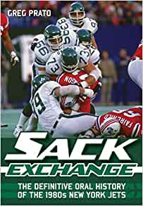 Sack Exchange: The Definitive Oral History of the 1980s New York ...
