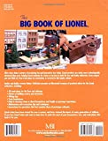 The Big Book of Lionel: The Complete Guide to Owning and Running Americas Favorite Toy Trains